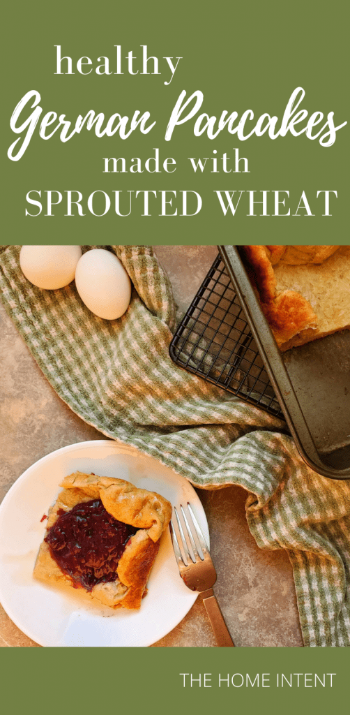 Healthy German pancakes made with sprouted wheat #sprouted #sproutedwheat #breakfast #healthy #delicious