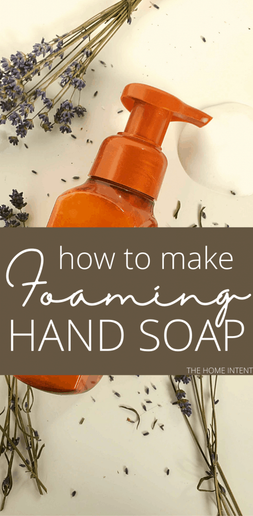 How to make moisturizing foaming hand soap with natural and affordable ingredients! #natural #diy #foaminghandsoap #essentialoils #castilesoap
