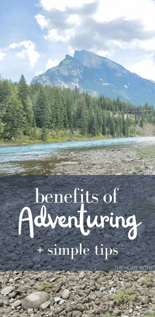 Benefits of Adventuring + Simple Tips to Start! #intentionalliving #simpleliving #adventure #health #wellness #fun #fulfillment